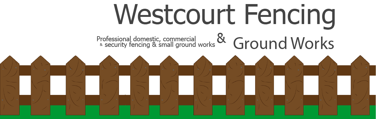 Westcourt Fencing & Ground Works