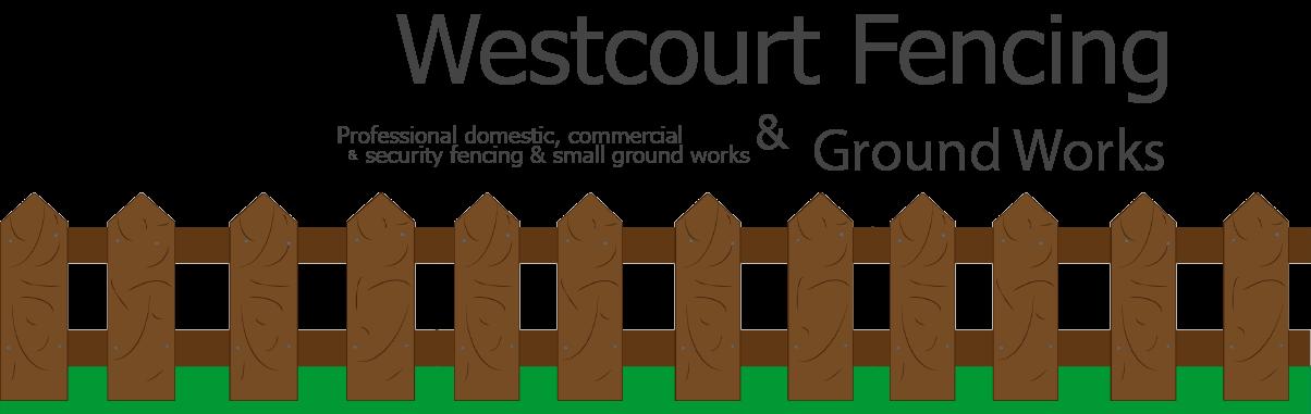 Westcourt Fencing & Ground Works